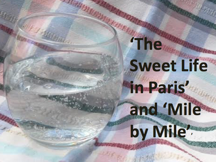 AQA Paris Anthology:  'The Sweet Life in Paris' and 'Mile by Mile'