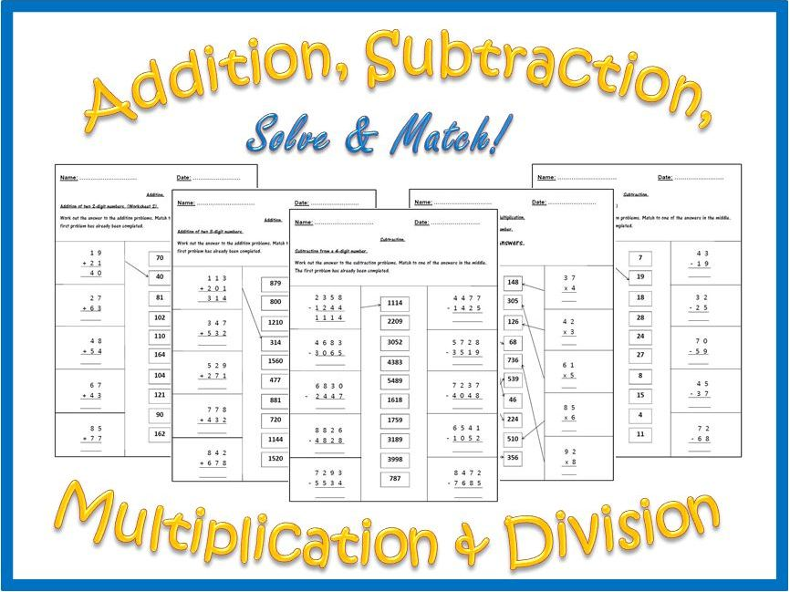 Addition, Subtraction, Multiplication and Division Worksheets.