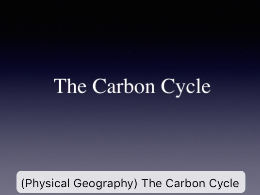A - Level (Physical-Geography)-The-Water-Cycle and The-Carbon-Cycle with Case Study New Spec AQA