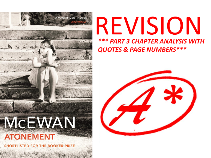 ATONEMENT BY IAN MCEWAN PART 3 ANALYSIS WITH QUOTES