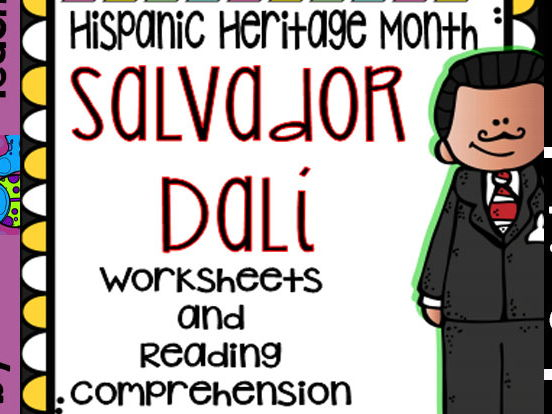 Hispanic Heritage Month - Salvador Dalí - Worksheets and Readings (Bilingual)