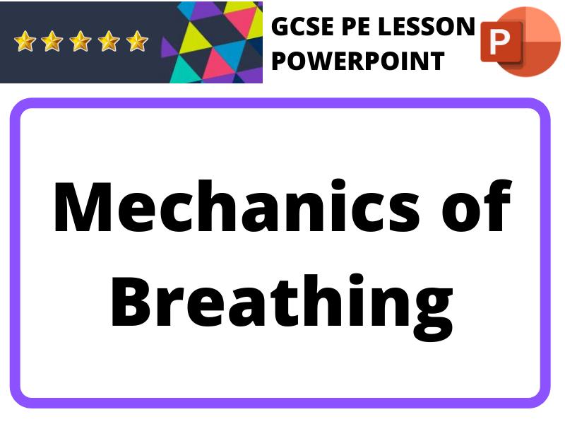 GCSE PE - Mechanics of Breathing