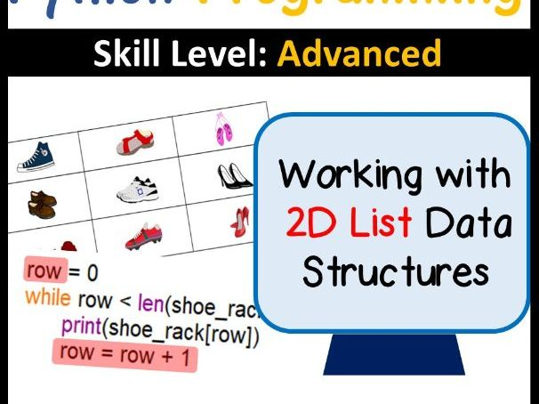 Python Programming: Working with Two-Dimensional Lists/2D Lists (Skill Level: Advanced)