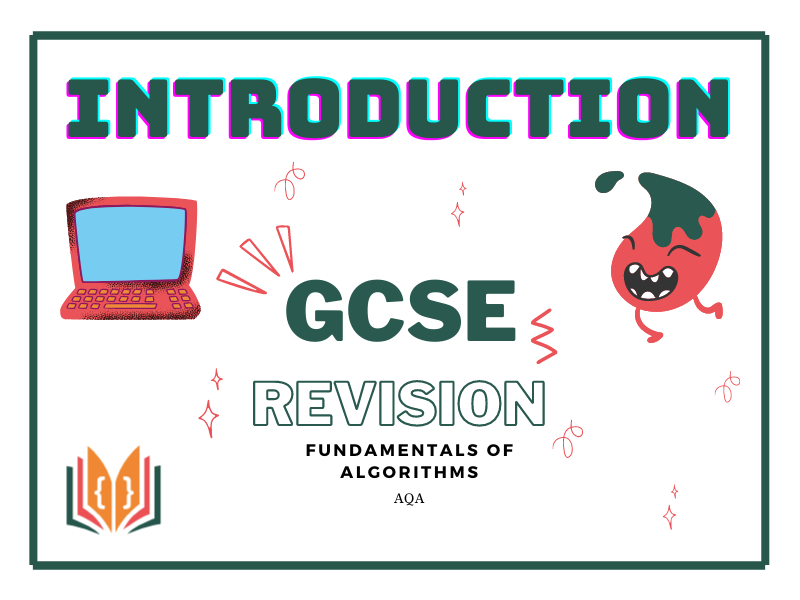 Representing Algorithms Introduction Revision