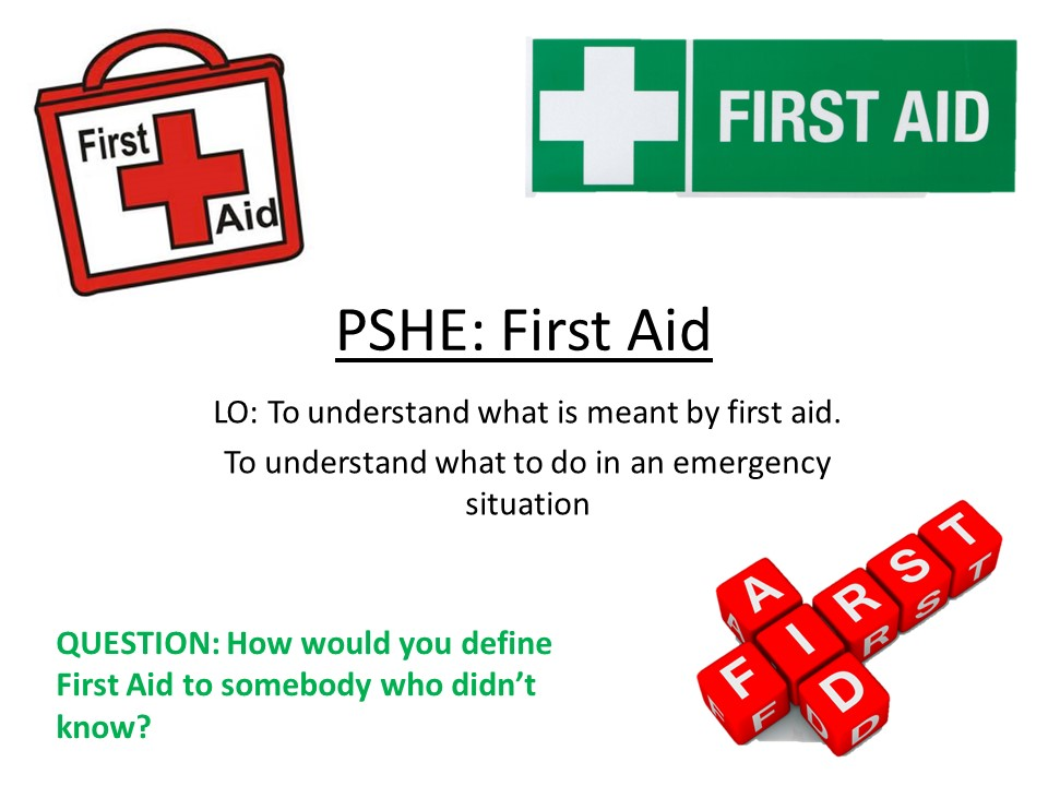 PSHE- First Aid