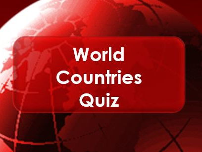 Tutor Time: Countries of the World: Quiz