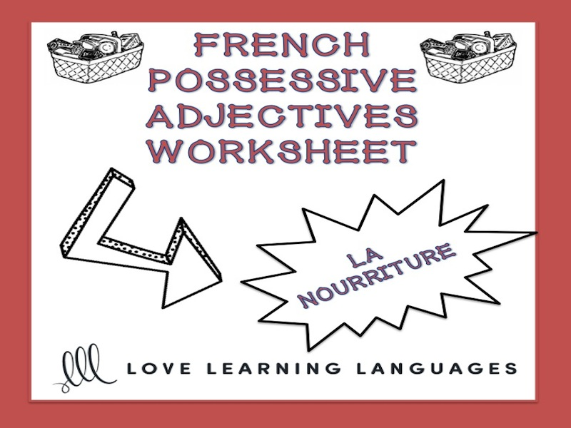 GCSE FRENCH: French possessive adjectives worksheet - La nourriture