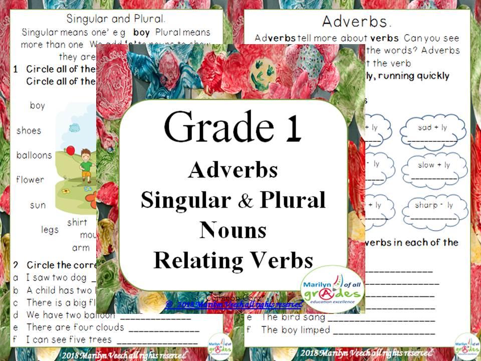 Grade 1 – Adverbs - Singular & Plural – Nouns - Relating Verbs - Avtivities & Worksheets