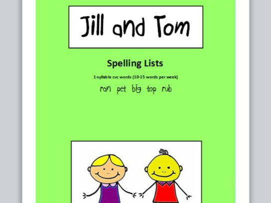 Jill and Tom - spelling lists (1-syllable cvc words)