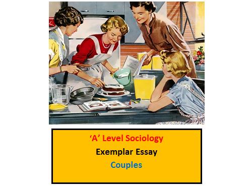 A Level Sociology Exemplar Essay - Couples