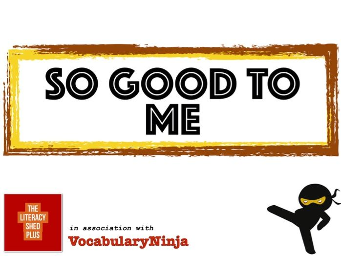 So Good To Me Vocabulary Pack