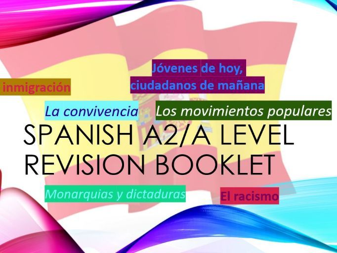 Spanish A2/A level Revision booklet