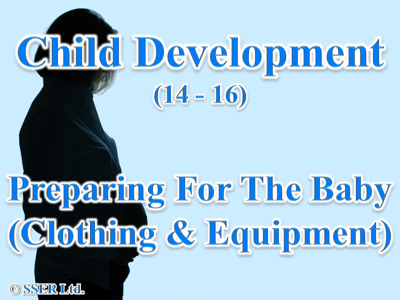 1.3 Child Development - Parenthood - Baby Clothing & Equipment