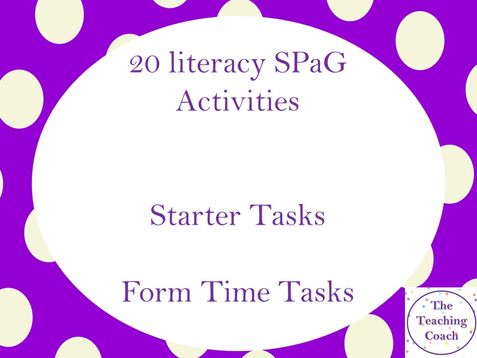20 Literacy SPaG Activities - Starter Tasks - Form Time Tasks