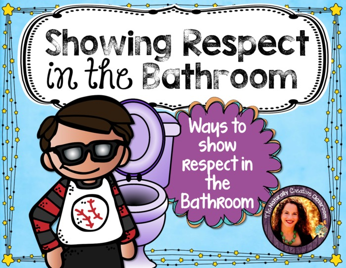 Showing Respect in the Bathroom