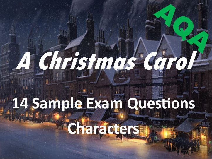 A Christmas Carol - Exam Questions - Characters
