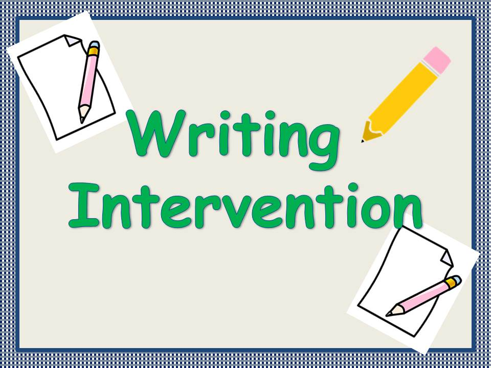 Writing Sentences Intervention