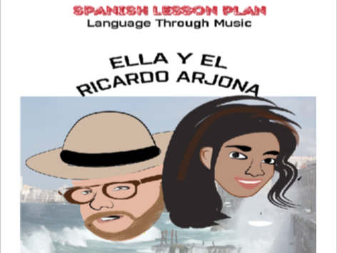 Spanish Lesson Plan - Language through Music - Song: Ella y El by Ricardo Arjona