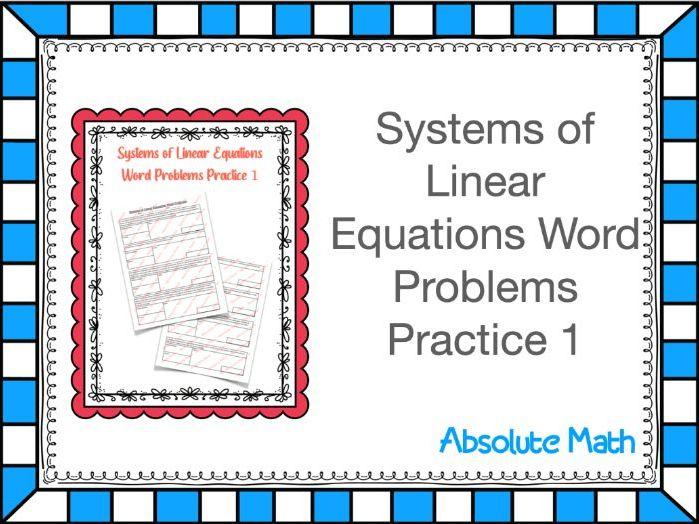 Systems of Linear Equations Word Problems Practice 1