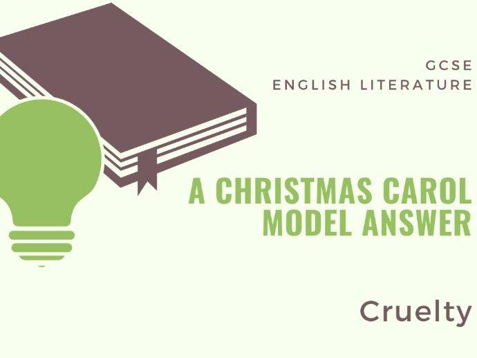 Model Answer: Cruelty in 'A Christmas Carol'