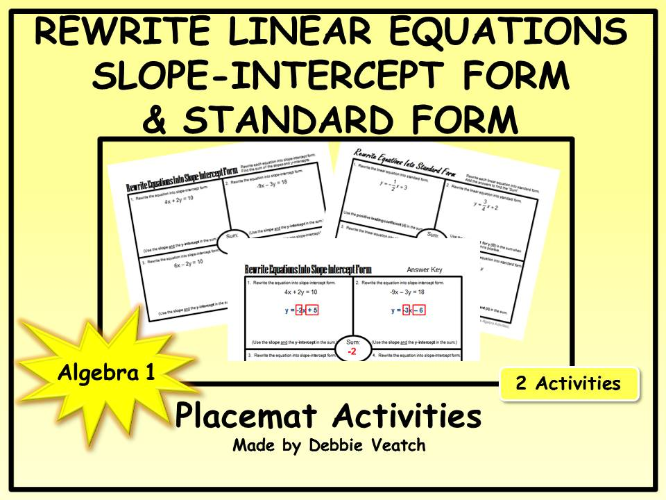 Rewrite Linear Equations Into Slope Intercept Form And Standard Form