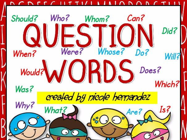 5Ws and H question words Anchor Chart Who, What, When, Where, Why, How and more!