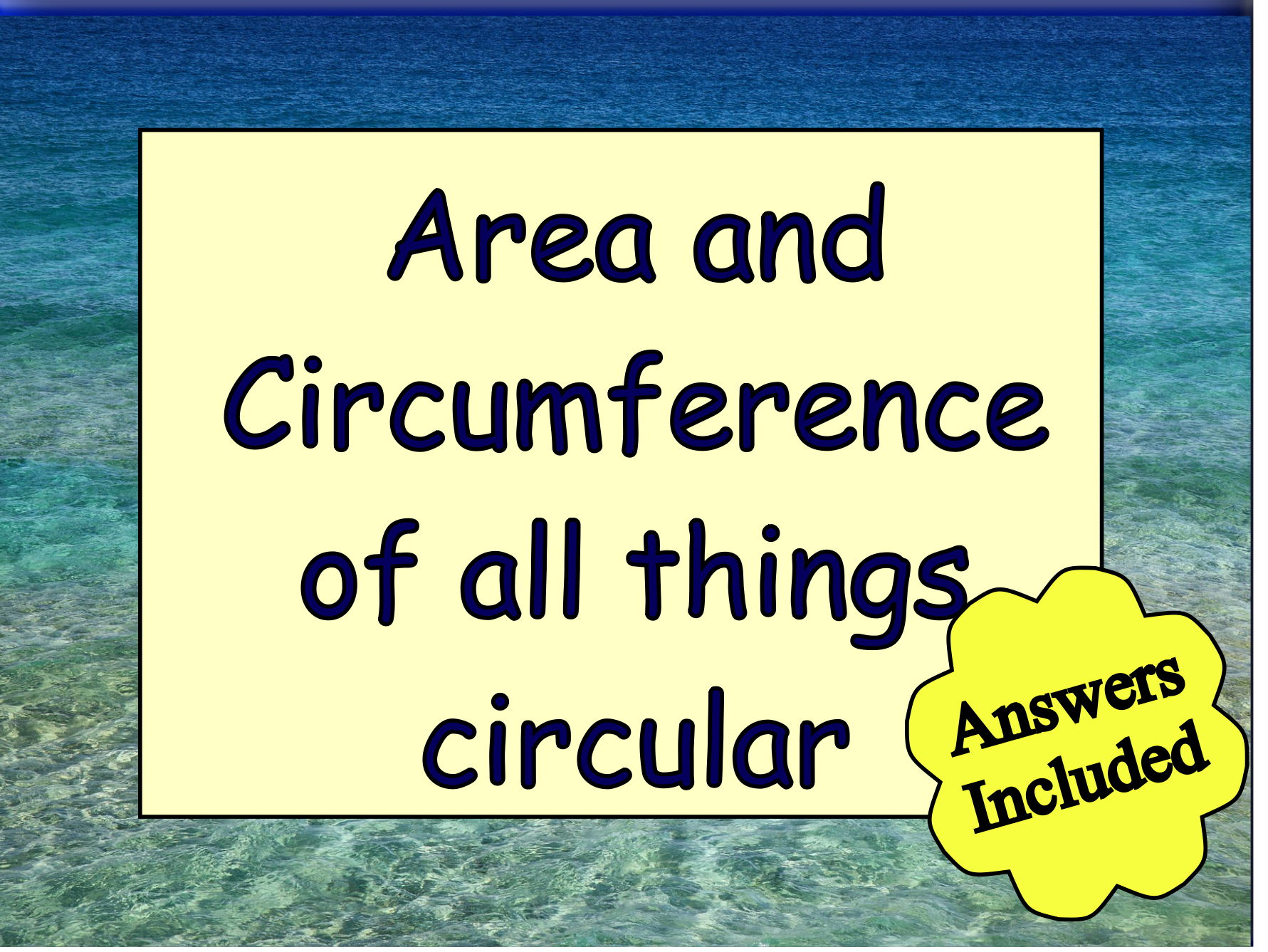 Area and Circumference of Circles - from A - Z
