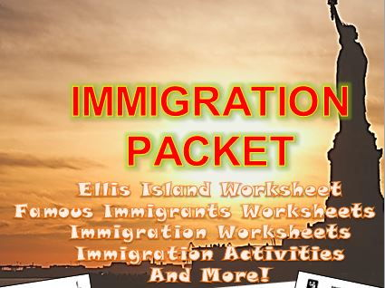 Immigration, Immigrants, Ellis Island, and Famous Immigrants Packet