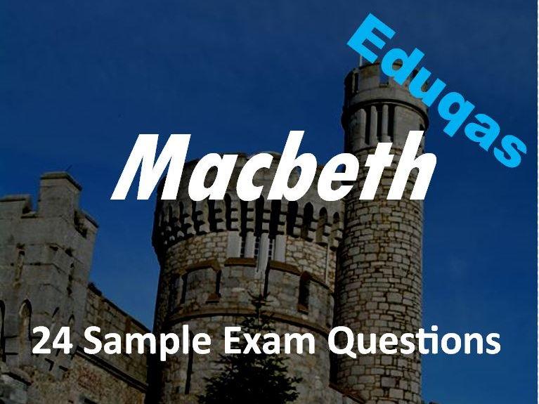 Macbeth Revision: 24 Sample Eduqas Style Exam Questions