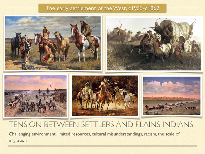 GCSE History of American West in the 19th cent. Tension between settlers and Indians