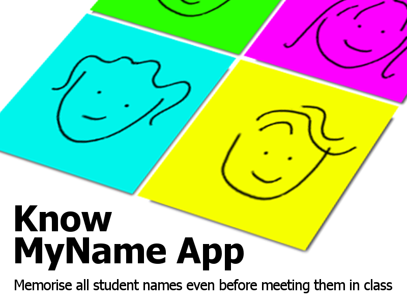 #KnowMyNameApp / The most effective strategy for teachers to learn student names