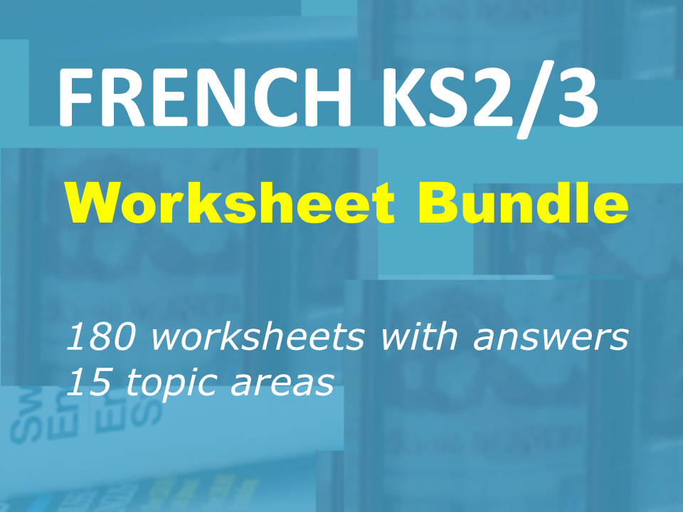 French Worksheet Collection for KS2/3