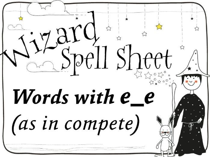 Wizard Spell Sheet: Words with e_e as in compete