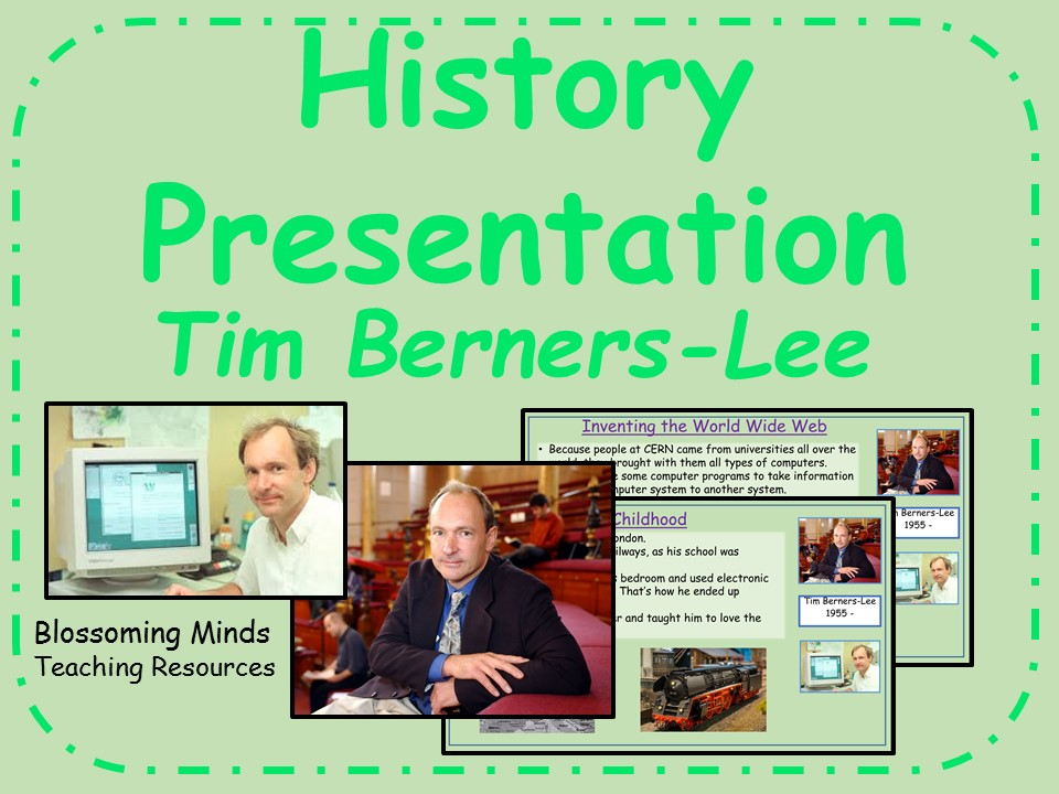 History Presentation - Tim Berners-Lee (inventor)