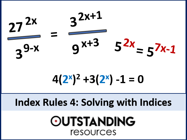 Index Rules 4 - Solving Equations with Indices (Index Laws ) + worksheet