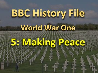 History File WWI Making Peace video questions