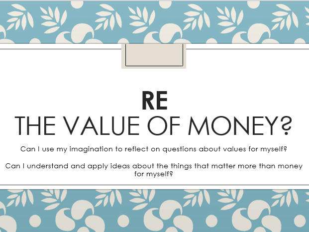 RE - Value Of Money