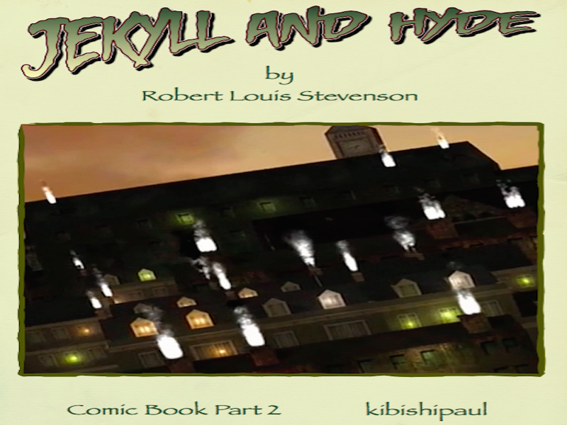 Jekyll and Hyde - Comic Book - Part 2