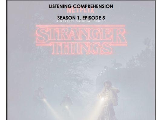 Listening Comprehension - Stranger Things 1x05