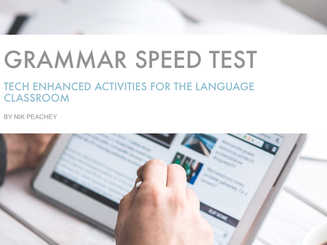 Tech Enhanced Activities -  Grammar Speed Test