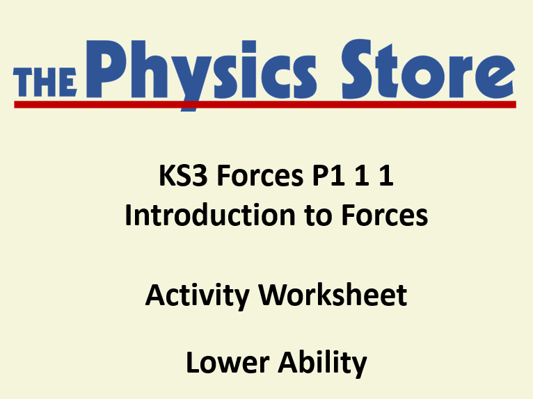 KS3 Physics P1 1 1 Introduction to Forces Activity Worksheet Lower Ability