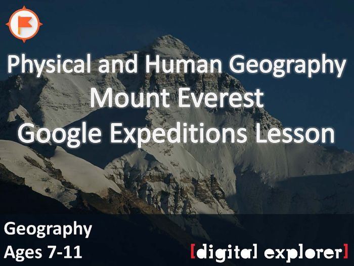 Physical and Human Geography of Everest #GoogleExpeditions Lesson