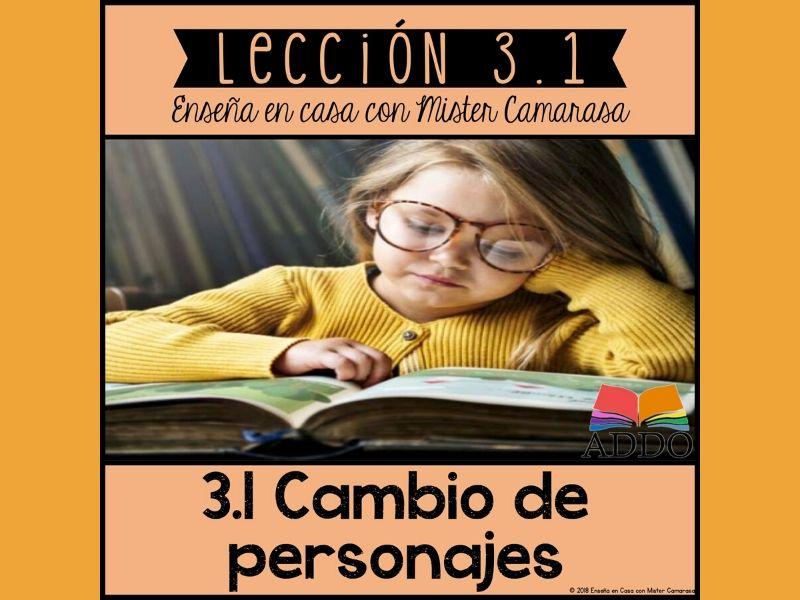 CAMBIO DEL PERSONAJE (+20 TEXTOS) - CHARACTER CHANGE - Lección 3.1