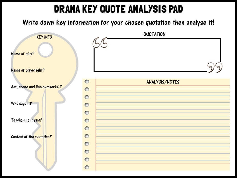 Drama key quote analysis pad