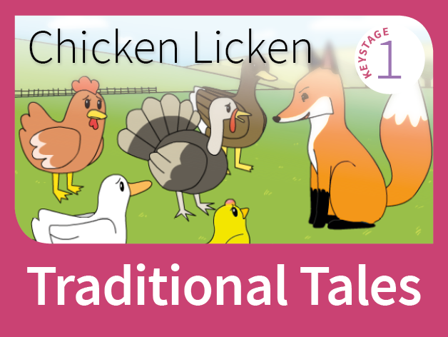Chicken Licken  - Tales of Foolishness (Traditional Tales)