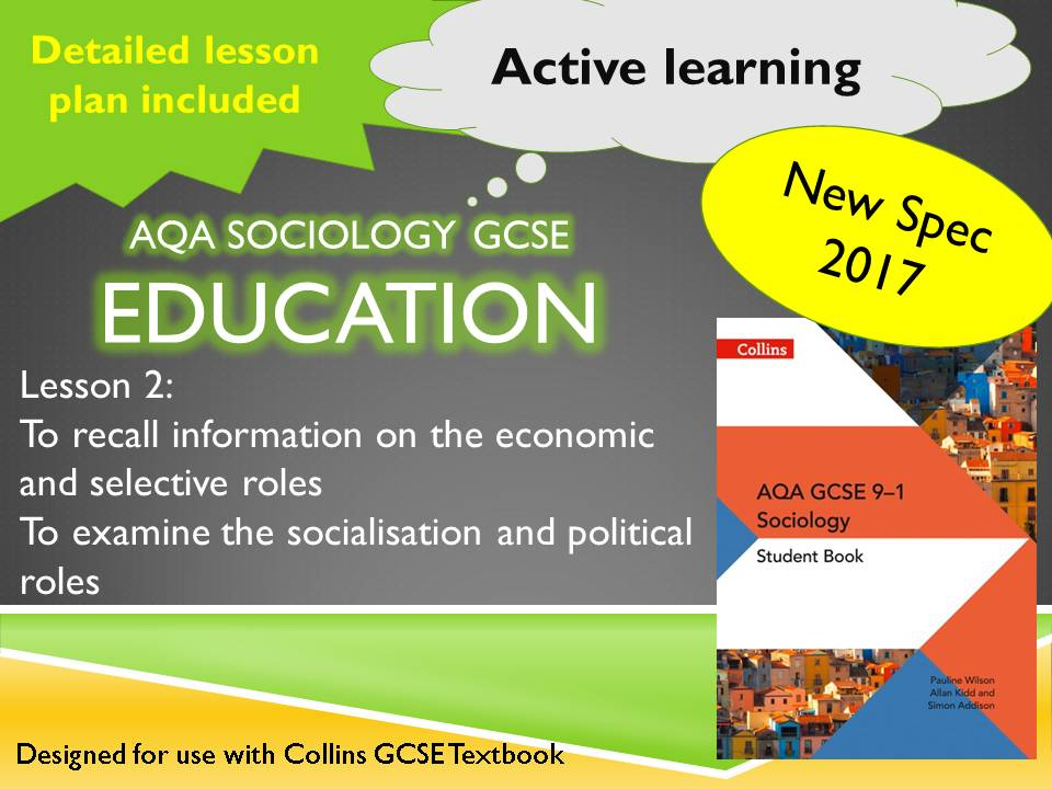 AQA Sociology GCSE - Lesson 2, The Role of Education - Social Control and Political Roles