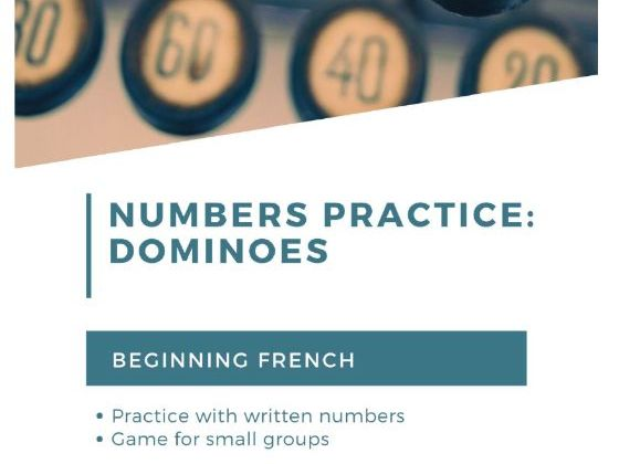 Dominoes: A game practicing French numbers for beginning learners