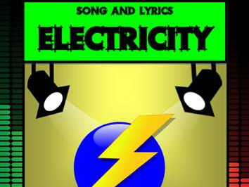 Electricity Song by Mr A, Mr C and Mr D Present