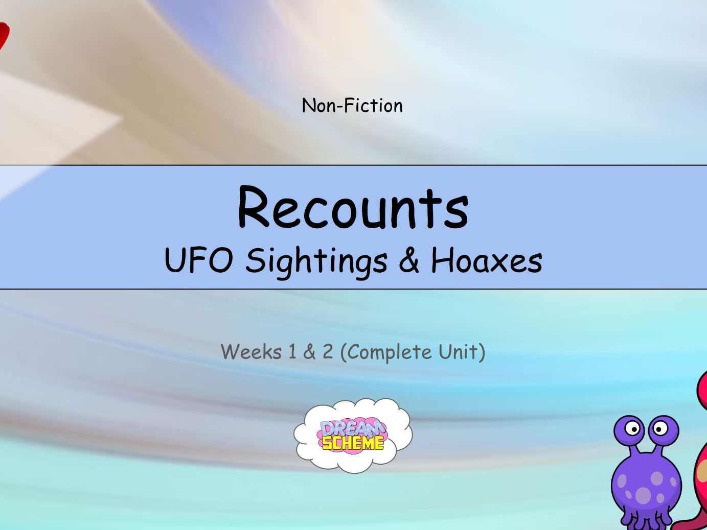 Year 5: Recounts (Complete 2-Week Unit)