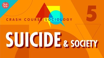 Crash Course Sociology E#5 Suicide and Society Questions & Key